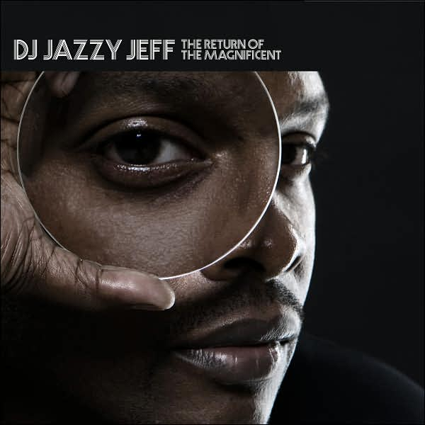 DJ Jazzy Jeff_The Return