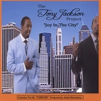 Tony Jackson Project_Joy in the City